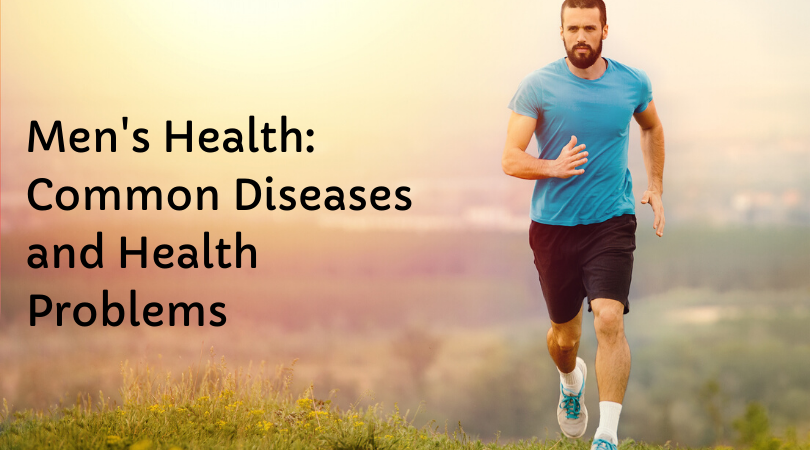 Men's Health_ Common Diseases and Health Problems