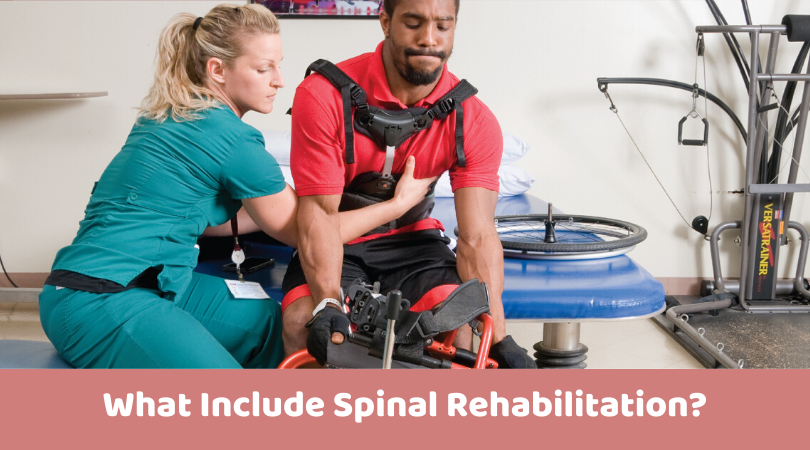 What Include Spinal Rehabilitation_