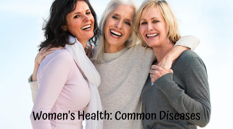 Women's Health_ Common Diseases